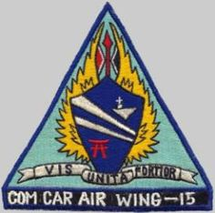 CVW-15 Carrier Air Wing 15 CARAIRWING FIFTEEN - US Navy Military Insignia, Aircraft Carrier, Us Navy, Wings, Life, Feathers, Feather, Ali
