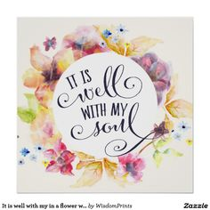It is well with my in a flower wreath calligraphy poster