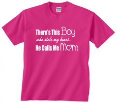 467d4cb5 Items similar to There's This Boy who stole my heart He Calls Me Mom t shirt  tshirt new mom adoption parent special aunt gift sister christmas on Etsy