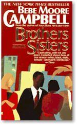 Brothers aand Sisters, Bebe Moore Campbell