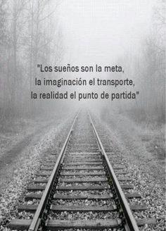 """""""Los sueños son la meta, la imaginación el trasporte, la realidad el punto de partida"""". #optimismo"""