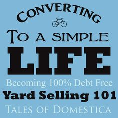 Tales of Domestica: Yard Selling 101: Top Ten Tips for a Successful Yard Sale