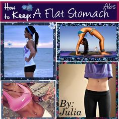 How To Keep A Flat Stomach/Abs.♥, created by fabulous-tipsters on Polyvore