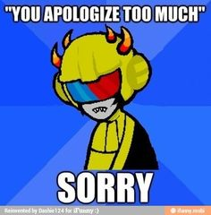 DON'T BE MEAN TO MITUNA YOU SICK BASTARD *hugs Mituna and glares with the fury of a thousand suns*