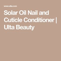 Solar Oil Nail and Cuticle Conditioner | Ulta Beauty