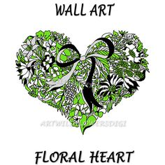 Heart Wall Print for Home & Office Decor  by ArtWildflowersDigi