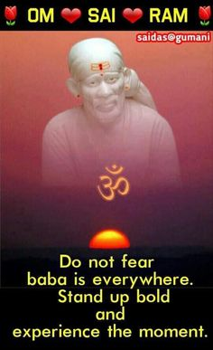 Sai Baba Quotes, Jai Shree Krishna, Om Sai Ram, Do Not Fear, Children In Need, Stand Up, Birthday Invitations, Wisdom, Faith