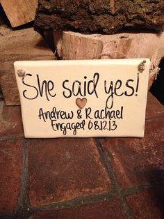 She said yes!! Names and date engagement wooden sign Personalise engagement distressed painted by Handmadebyswans on Etsy