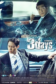 Three Days (Drama - 2014)  Synopsis, A drama about the president who goes missing during his vacation after three rounds of gun shots at his own villa and his bodyguards who pursue the case and try to save him. The drama traces the footsteps of the security guards who try to locate the missing president and unfold the mystery surrounding the president′s disappearance.