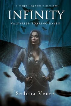 Toot's Book Reviews: Review: Infinity (Valkyries: Soaring Raven #1) by Sedona Venez