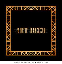 Gatsby art deco vintage retro ornamental frame Art Deco Fashion, Gatsby, Retro Vintage, Frames, Illustrations, Patterns, Logos, Artwork, Image