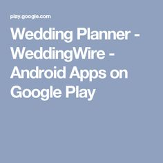 Wedding Planner - WeddingWire - Android Apps on Google Play