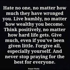 Sounds good. Most of it is easy as pie; some not so easy...forgiveness