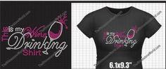 "This Is My Wine Drinking Shirt Rhinestone Iron On"" Design, http://www.amazon.com/dp/B00CVB123K/ref=cm_sw_r_pi_awdm_Fx.Sub05QFY9H"