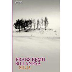 Silja, de Frans Eemil Sillanpää, Nobel de Literatura en 1939