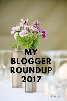 My Blogger Roundup of 2017