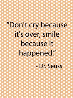 Probably my favorite Dr. Suess quote.