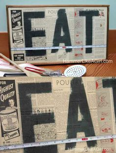 The ladies of Hammer Like a Girl show you how to decoupage this awesome vintage EAT sign for your kitchen or home decor.