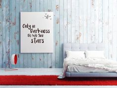 Only In Darkness Do We See The Stars Wall Art , Supportive Wall Art , Encouraging Art , Uplifting Wall Decor , Martin Luther King Quote.
