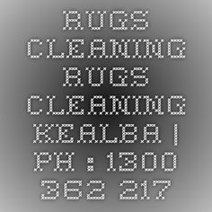 Rugs Cleaning Rugs Cleaning Kealba | Ph : 1300 362 217