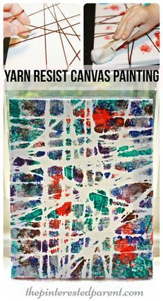 Yarn Resist canvas painting. Kid's arts and crafts projects.