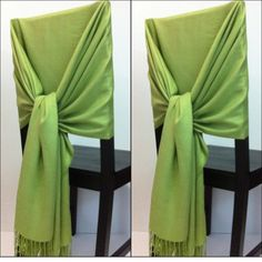 Use a pashmina scarf to wrap around a chair