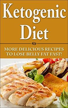 Ketogenic Diet for Ultimate Weight Loss: More Delicious Recipes to Lose Belly Fat Fast! [ ketogenic diet plan, ketogenic menu, ketogenic recipes, low carb ... weight loss, ketogenic recipes Book 2) by Steven Ballinger, http://www.amazon.com/dp/B00O5CG1ES/ref=cm_sw_r_pi_dp_8Buoub1AQ5AW8