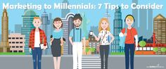 7 Tips to Consider When Marketing to Millennials | Social Media Today