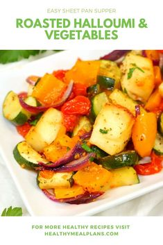 This easy sheet pan dinner recipe comes together on a single pan and is loaded with flavor and nutrients! This recipe stored beautifully in the fridge for up to 5 days making it a great option! Healthy Cooking, Healthy Meals, Healthy Food, Healthy Recipes, Vegetable Dishes, Vegetable Recipes, Vegetarian Recipes, Sheet Pan Suppers, Halloumi