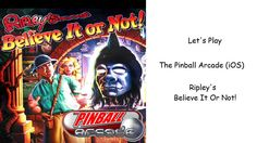 Let's Play - The Pinball Arcade (iOS) - Ripley's Believe It Or Not!