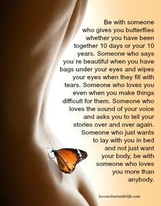 Lessons Learned in Life | Someone who gives you butterflies.