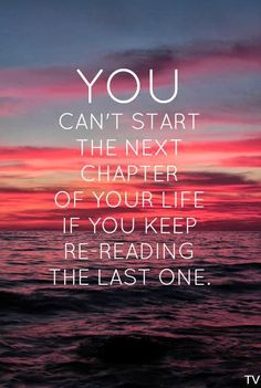 Start the next chapter in your life.