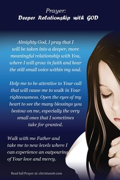Prayer: Deeper Relationship with God Prayer: Deeper relationship with God Prayer Scriptures, Bible Prayers, Faith Prayer, God Prayer, Power Of Prayer, Prayer Quotes, Faith In God, Catholic Prayers, Spiritual Prayers