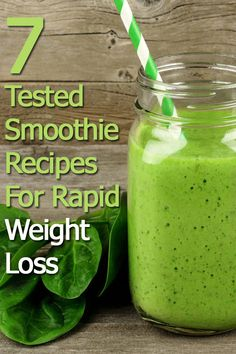 7 Smoothie Recipes For Rapid Weight Loss #weightloss #smoothies