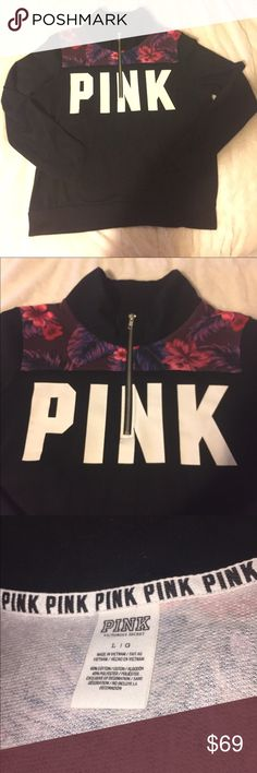 VS Pink Floral Quarter Pullover Sweater Very Cute & Hard to Find, Victoria's Secret Pink Quarter Zip Pullover. Women's Sz Large. In Excellent Condition!  Worn only a Couple Times. Love It, But it's a Little too Big on Me. No Flaws, Cracks, Stains, Tears, etc. PINK Victoria's Secret Sweaters