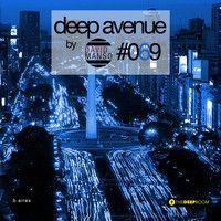David Manso - Deep Avenue #069 by David Manso on SoundCloud