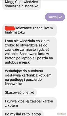 Funny Sms, Funny Messages, Wtf Funny, Funny Cute, Polish Memes, Dead Memes, Funny Stories, Laughing So Hard, Haha