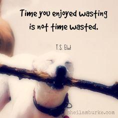 Enjoy Wasting Time!