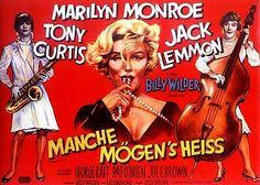 """""""Manche Mögens Heiss"""". German poster for the Marilyn Monroe movie """"Some Like It Hot"""", 1959."""