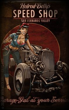 hot rod pin up drawings Pinup Art, Rockabilly Art, Garage Art, Garage Signs, Hot Rods, Vintage Pins, Vintage Art, Poster Shop, Posters Vintage