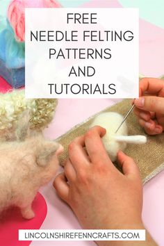 Needle felting kits and ultimate guide to needle felting for beginners - - Easy needle felting tutorials, patterns and videos from Lincolnshire Fenn Crafts. Wet Felting, Needle Felting Tutorials, Beginner Felting, Wool Needle Felting, Felted Wool Crafts, Felt Crafts, Needle Felted Animals, Felt Animals, Baby Animals