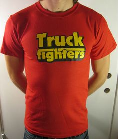 #truckfighters T-shirt for hubby's birthday.