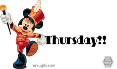 Thursday is the Mickey Mouse March Day! Thursday Gif, Thursday Greetings, Thursday Pictures, Good Morning Thursday, Good Morning Gif, Happy Thursday, Thankful Thursday, Sunday, Create Avatar