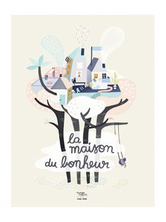 Affiche La Maison du Bonheur - Michelle Carlslund x émoi émoi EMOI EMOI - Photo