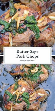 Butter Sage Pork Chops are pan seared pork chops in a simple butter, garlic and sage sauce. Sear in cast iron and then finish in the oven for the best pork chop recipe ever! #porkchoprecipe #pansearedporkchops www.savoryexperiments.com #sageporkchops