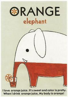 An elephant with a penchant for orange juice.