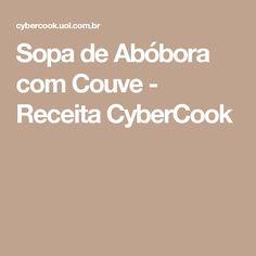 Sopa de Abóbora com Couve - Receita CyberCook
