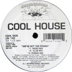 Cool House - We've Got The Power