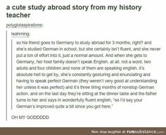 THAT'S the way to become fluent in a language, though. :) That's really funny and neat. Stupid Funny, Funny Cute, Really Funny, Hilarious, Funny Stuff, Random Stuff, Stupid Jokes, Stupid Stuff, Funny Things