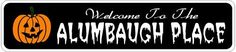 ALUMBAUGH PLACE Lastname Halloween Sign - Welcome to Scary Decor, Autumn, Aluminum - 4 x 18 Inches by The Lizton Sign Shop. $12.99. 4 x 18 Inches. Predrillied for Hanging. Aluminum Brand New Sign. Great Gift Idea. Rounded Corners. ALUMBAUGH PLACE Lastname Halloween Sign - Welcome to Scary Decor, Autumn, Aluminum 4 x 18 Inches - Aluminum personalized brand new sign for your Autumn and Halloween Decor. Made of aluminum and high quality lettering and graphics. Made to last for yea...